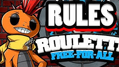 THE ROULETTE FREE FOR ALL RULES VIDEO!
