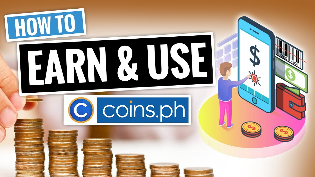 How to Earn and Use Coins.PH