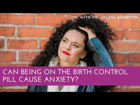 can-being-on-the-pill-cause-anxiety?---dr.-jolene-brighten