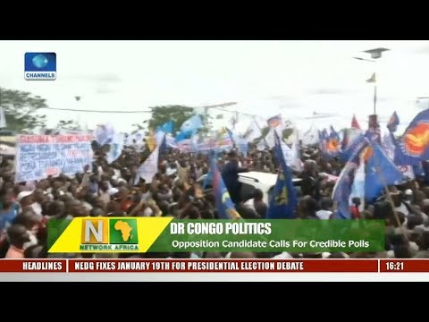 DR Congo Opposition Candidate Calls For Credible Polls | Net