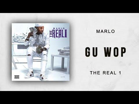 Marlo - Gu Wop (The Real 1)