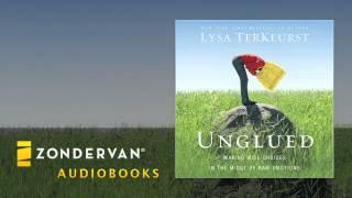 Lysa TerKeurst - Unglued audiobook ch. 1