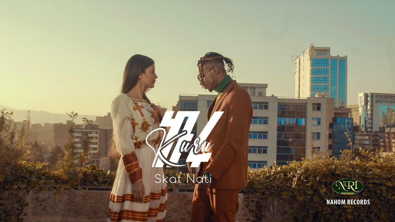 Download Skat Nati - Kuru - ስካት ናቲ - ኩሩ - New Ethiopian Music 2021 (Official Video)