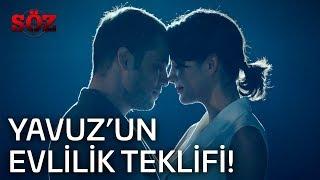 Söz | 46.Bölüm -  Yavuz'un Evlilik Teklifi!