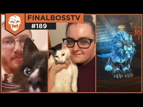 FinalBossTV #189 | LISSEN! CAT Is For FITE. Feral Druid | Guiltyas, Hippo & Xanzara