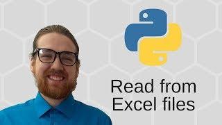 Python 3 Basics (30/34) - Read from Excel files (.xlsx) using xlrd