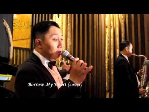 Borrow My Heart Taylor Henderson (Cover) by Erwin Wong Entertainment