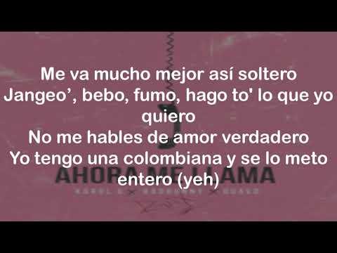 Karol G, Bad Bunny & Quavo - Ahora Me Llama (Remix) (Letra) (Lyrics)