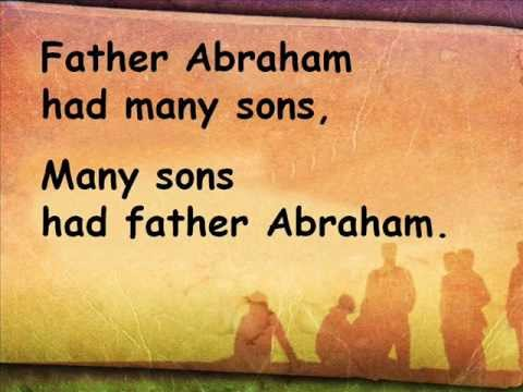 Father Abraham had many sons (with words)