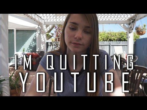 IM QUITTING YOUTUBE