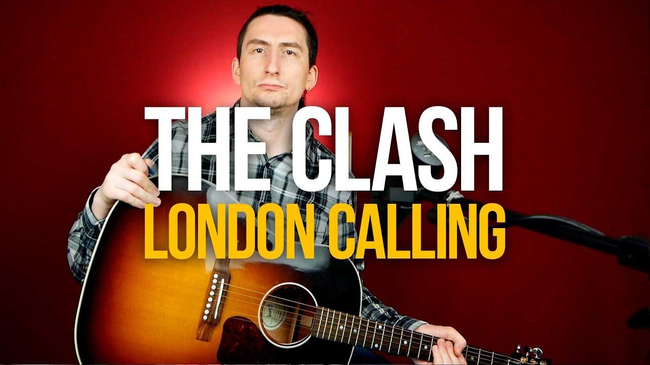 Как играть The Clash London Calling на гитаре