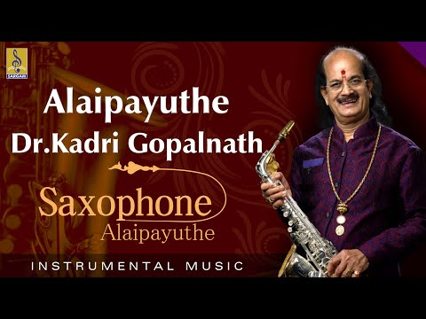 Alaipayuthe - Thrilling Saxophone by Dr Gopalnath