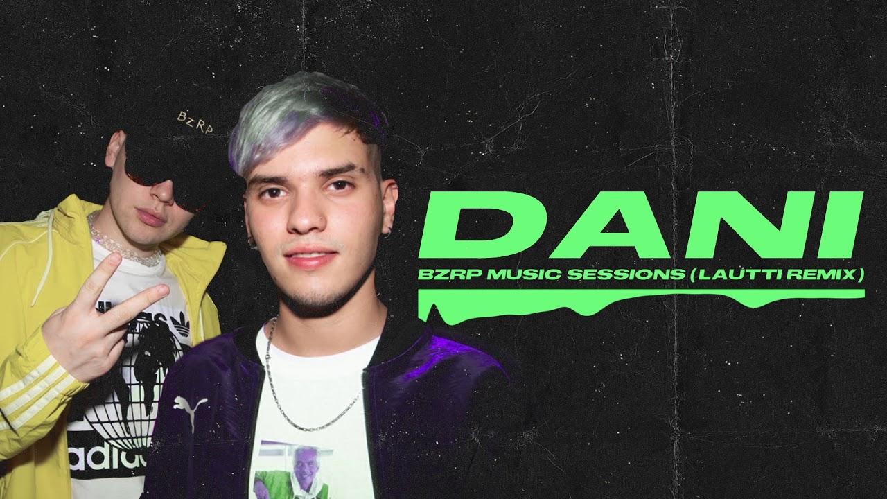 Download DANI - BZRP Music Sessions #24 (Lautti Remix)