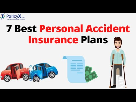 7 Best Personal Accident Insurance Plans | PolicyX