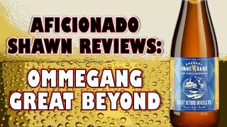 Ommegang Great Beyond Double IPA Review
