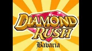 Diamond Rush [2/3] Bavaria
