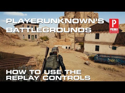 Pubg How To Use Replay Controls Tips Prima Games