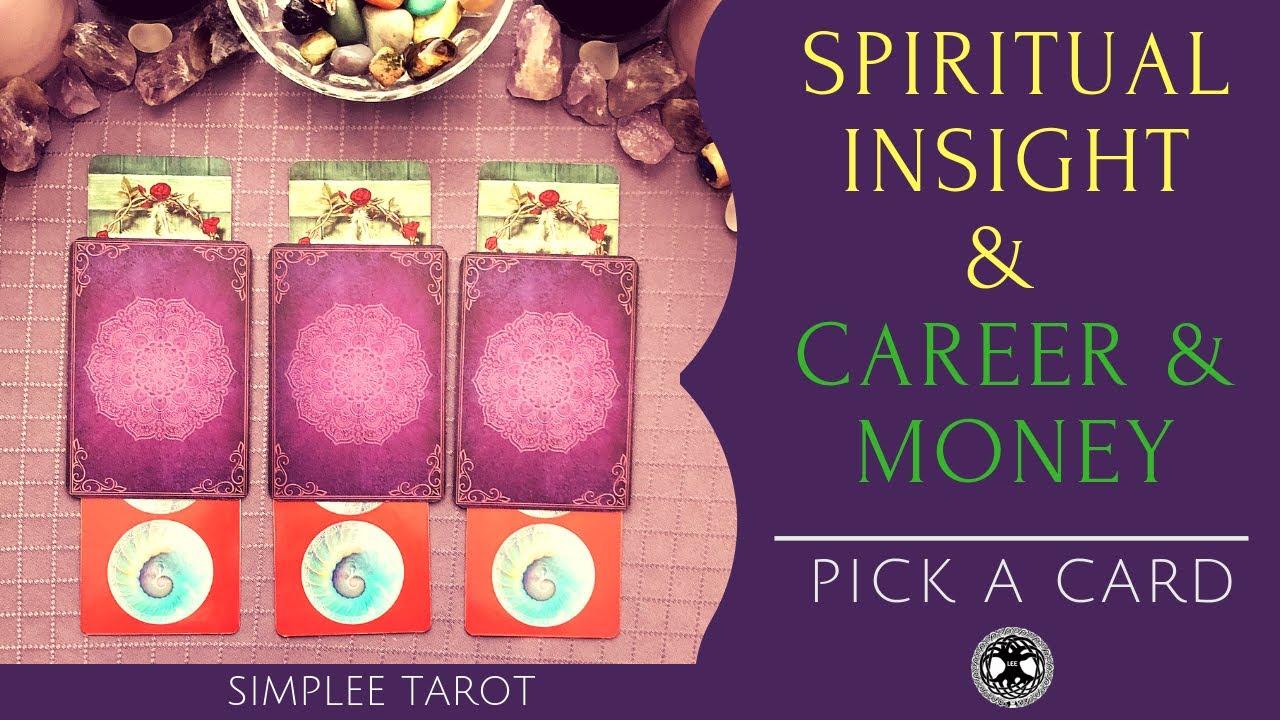 Career Money Spiritual Insight Pick A Card Tarot Reading