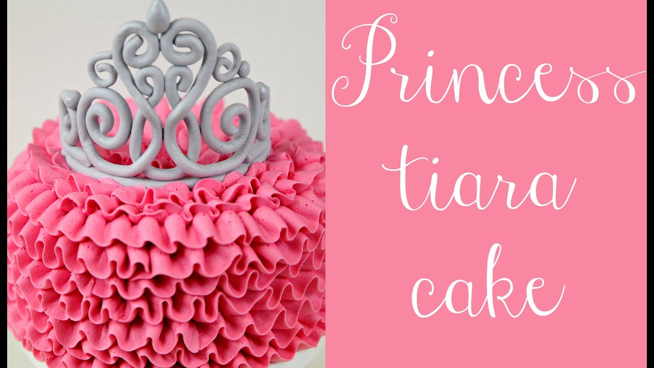 Princess Tiara Buttercream Ruffle Cake Tutorial Cake Style Youtube