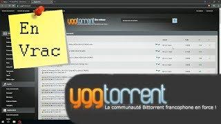En Vrac - Uploader un torrent sur Yggtorrent