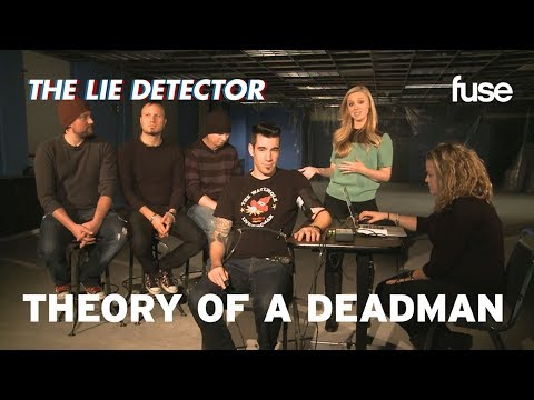 Theory of a Deadman Take a Lie Detector Test