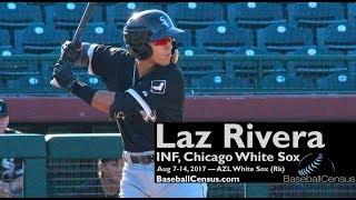 Laz Rivera, INF, Chicago White Sox — August 7-14, 2017