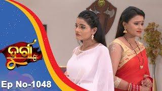 Durga | Full Ep 1048 | 18th Apr 2018 | Odia Serial - TarangTV