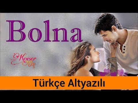 Bolna - Türkçe Altyazılı | Ah Kalbim | Arijit Singh
