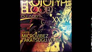 Art Style : Techno | Prototype Blood With DJ Áder | Episode 35 : Takatsugu Wada