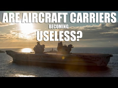 Are Aircraft Carriers Becoming Useless?