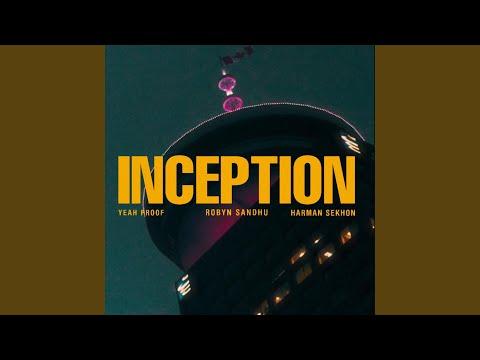 Inception (feat. Yeah Proof, Harman Sekhon)