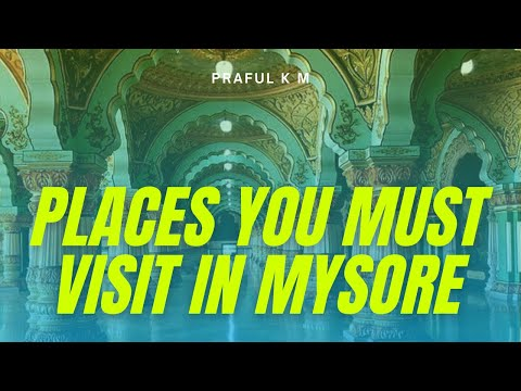 Mysore | Points of Interest