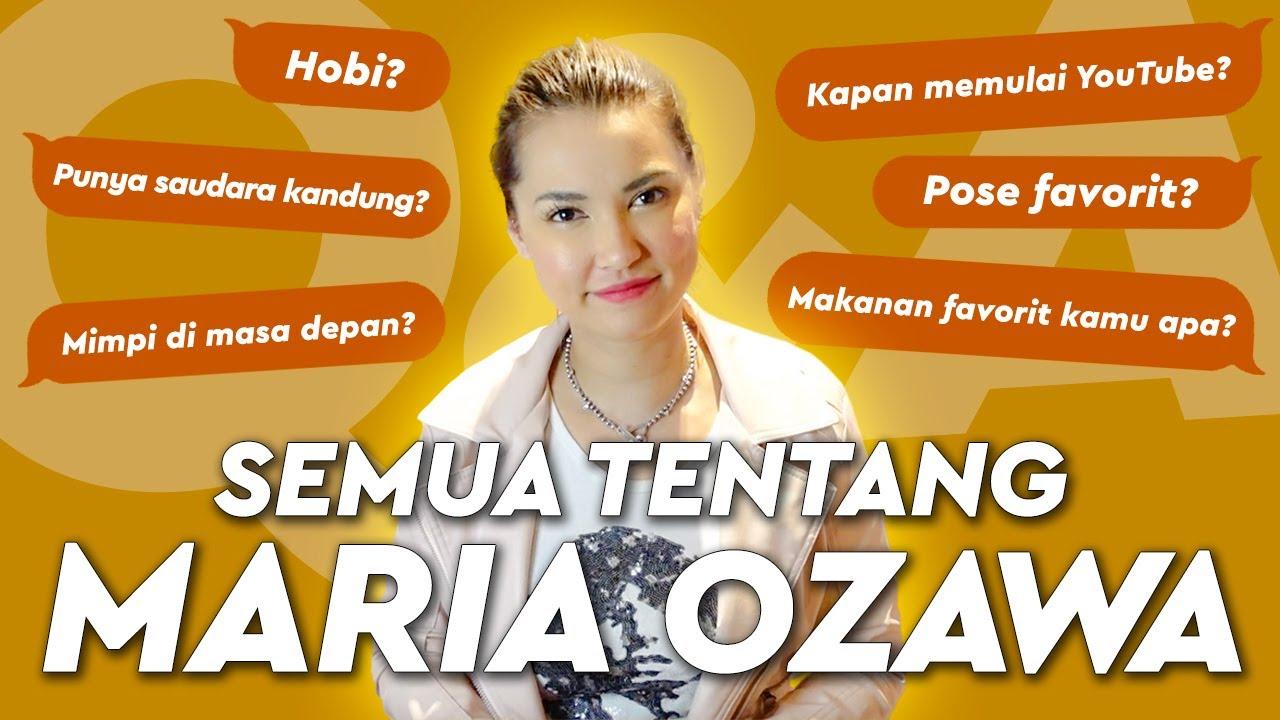 Maria Ozawa | Semua Tentang Aku (Q&A)