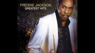 Freddie Jackson - I Could Use A Little Love Right Now