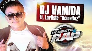 """Dj Hamida Feat. Lartiste """"Remettez"""" en live dans Planète Rap"""