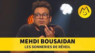 Mehdi Bousaidan - Les sonneries de réveil