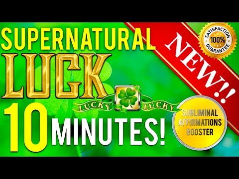 🎧 GET EXTREME LUCK IN 10 MINUTES! BECOME SUPERNATURALLY LUCKY! SUBLIMINAL AFFIRMATIONS BOOSTER!