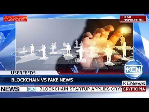 "KCN Userfeeds to combat ""fake news"" with blockchain"
