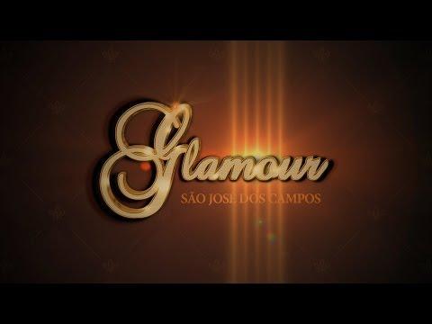 Glamour em São José dos Campos (teaser oficial)
