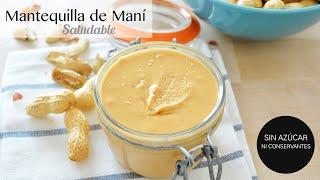 Mantequilla de Maní Casera y Saludable en 10 min