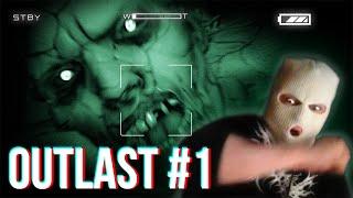 Outlast: THE SCARIEST GAME I'VE EVER PLAYED - Part 1