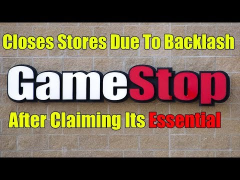 Gamestop Closes All Stores Due To Backlash After Claiming Its Essential During Coronavirus Crisis