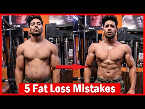 Top 5 Fat Loss – Weight Loss – Cutting Mistakes | STOP NOW