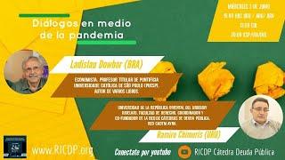 Diálogos en medio de la pandemia - Ladislau Dowbor y Ramiro Chimuris