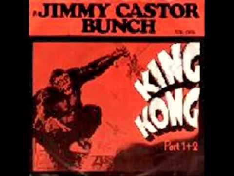 The Jimmy Castor BunchKing Kong