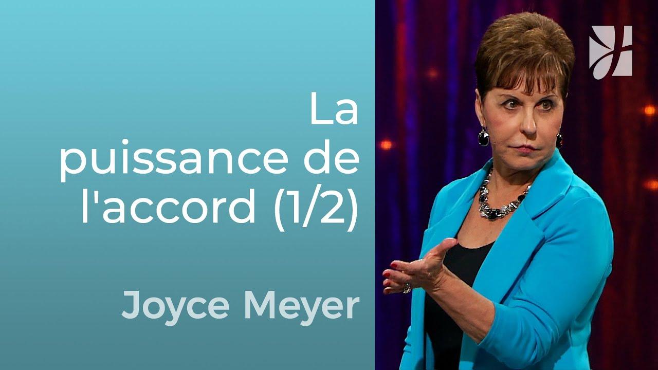 La puissance de l'accord (1/2) - Joyce Meyer - Grandir avec Dieu