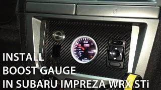 How to install boost gauge in Subaru Impreza WRX STi (custom dashboard, tuning)(Tutorial about installing turbo boost gauge in Subaru Impreza WRX STi 2002. If you're driving tuned car, it's good to control engine parameters like oil pressure, ..., 2013-12-31T13:50:43.000Z)