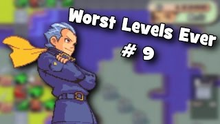 Worst Levels Ever # 9