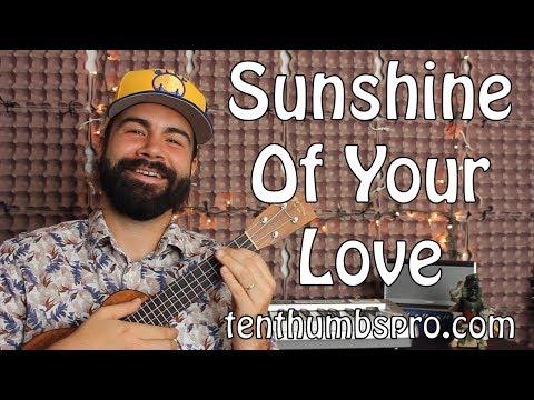 Sunshine of Your Love - Cream - Ukulele Tutorial with tabs