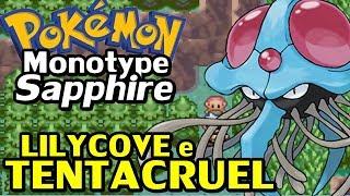 Pokémon Sapphire (Detonado Monotype - Parte 10) - Lillycove e Tentacruel!